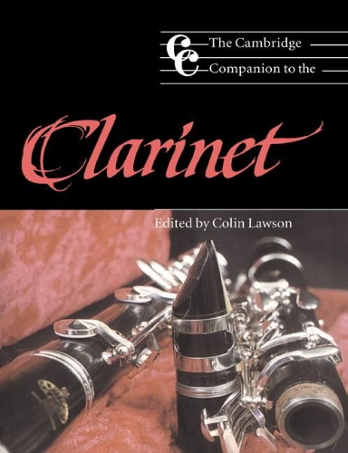 THE CAMBRIDGE COMPANION TO THE CLARINET Paperback