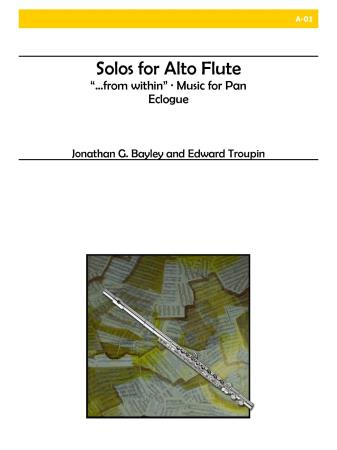 SOLOS FOR ALTO FLUTE with Eclogue by Troupin