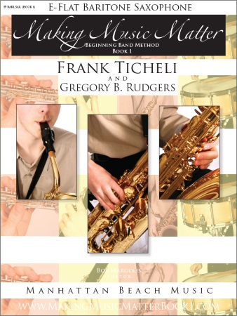 MAKING MUSIC MATTER Book 1 Baritone Saxophone