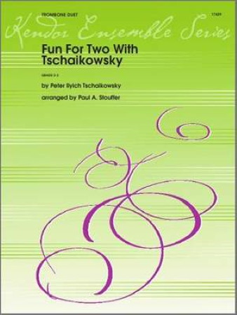 FUN FOR TWO WITH TCHAIKOVSKY (playing score)