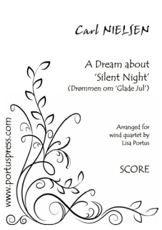 A DREAM ABOUT 'SILENT NIGHT' (score & parts)