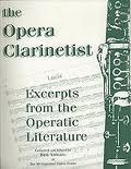 THE OPERA CLARINETTIST excerpts from opera repertoire