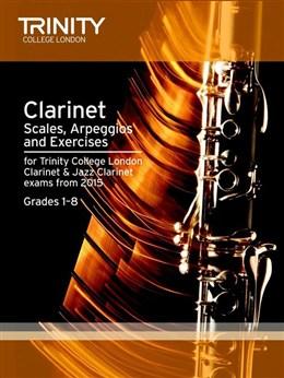 CLARINET & JAZZ CLARINET SCALES, ARPEGGIOS & EXERCISES Grades 1-8