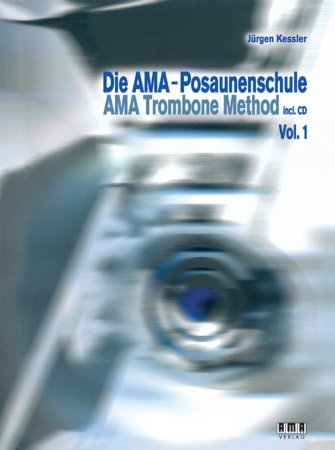 THE AMA TROMBONE METHOD Volume 1 + CD