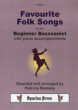 FAVOURITE FOLK SONGS for the Beginner Bassoonist