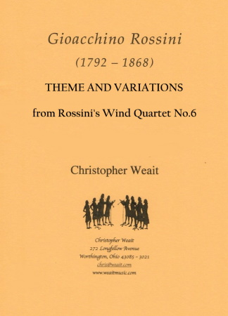 THEME AND VARIATIONS from Rossini's Wind Quartet No.6
