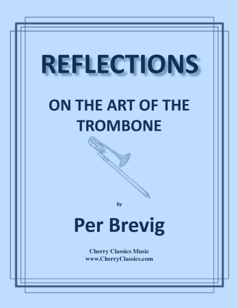 REFLECTION ON THE ART OF THE TROMBONE