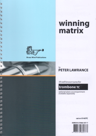 WINNING MATRIX Trombone Part (treble clef)