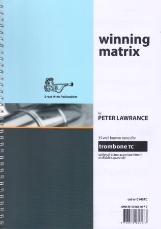 WINNING MATRIX Trombone Part (treble clef)