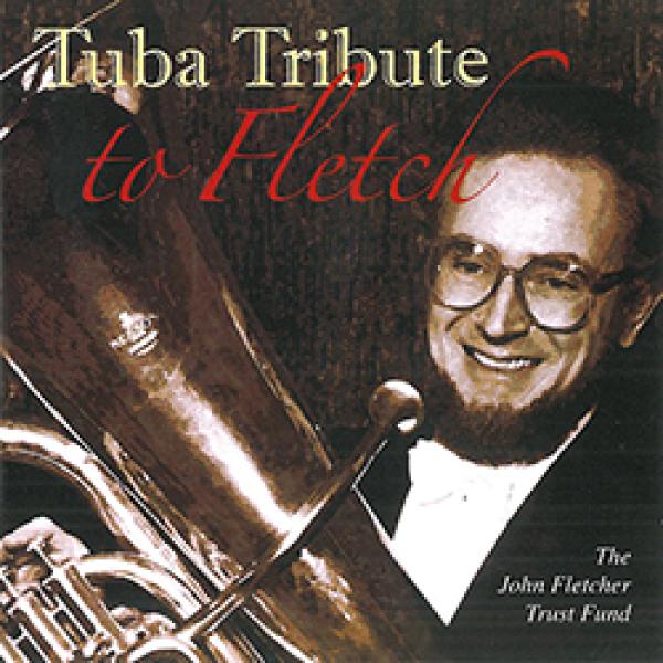 TUBA TRIBUTE to Fletch CD