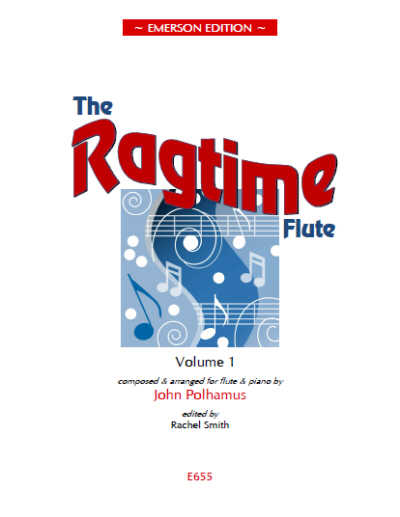 THE RAGTIME FLUTE Volume 1 - Digital Edition