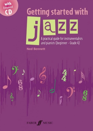 GETTING STARTED WITH JAZZ Beginner to Grade 4 + CD