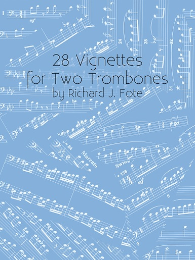 28 VIGNETTES for Two Trombones