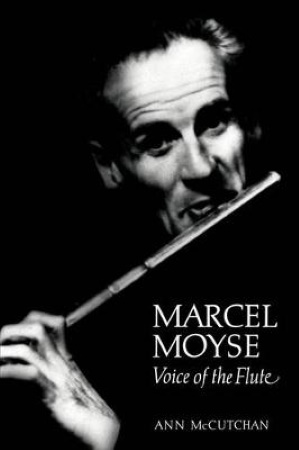 MARCEL MOYSE Voice of the Flute