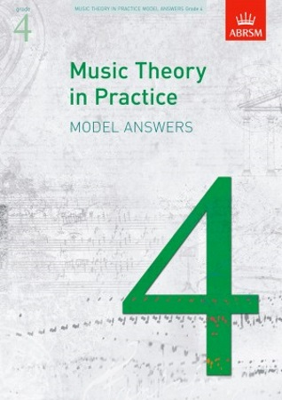 MUSIC THEORY IN PRACTICE Model Answers Grade 4