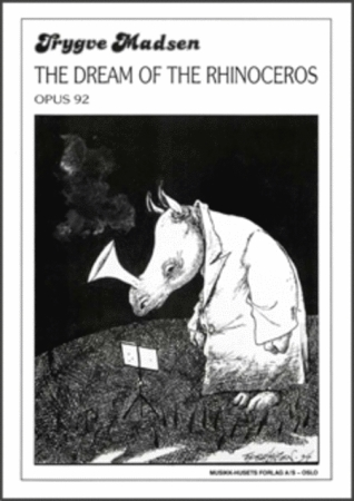 THE DREAM OF THE RHINOCEROS Op.92