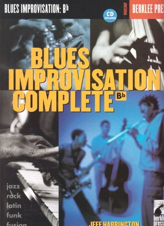 BLUES IMPROVISATION Complete + CD (Bb Edition)