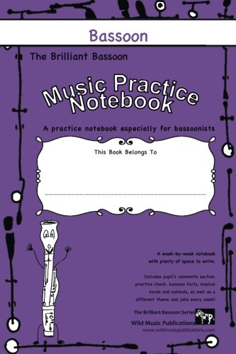 THE BRILLIANT BASSOON MUSIC Practice Notebook