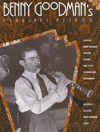 BENNY GOODMAN'S CLARINET METHOD