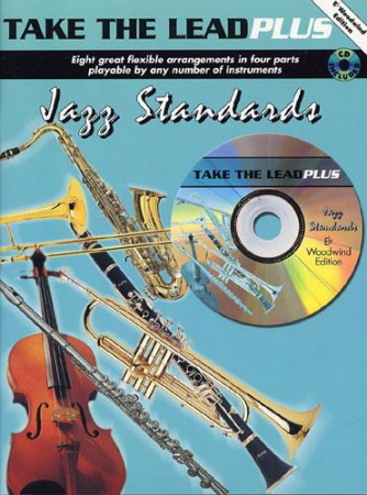 TAKE THE LEAD Plus: Jazz Standards + CD - Eb Woodwind Edition