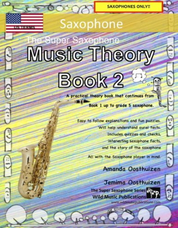 THE SUPER SAXOPHONE Music Theory Book 2 (US Edition)