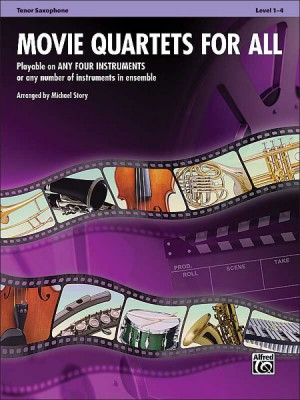 MOVIE QUARTETS FOR ALL Tenor Saxophone
