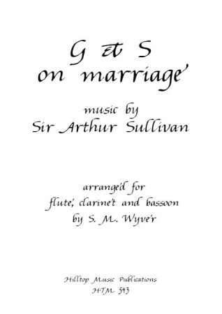 G & S ON MARRIAGE (score & parts)