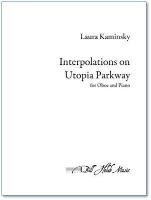 INTERPOLATIONS ON UTOPIA PARKWAY
