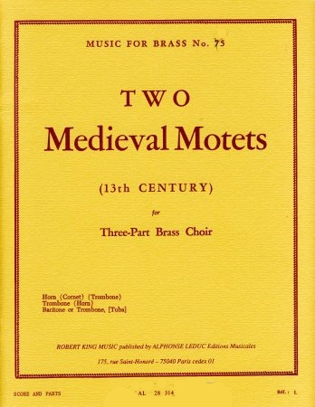 TWO MEDIEVAL MOTETS (score & parts)