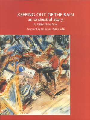 KEEPING OUT OF THE RAIN An Orchestral Story