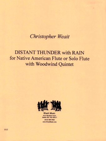DISTANT THUNDER WITH RAIN (for Native American Flute & Wind Quintet)