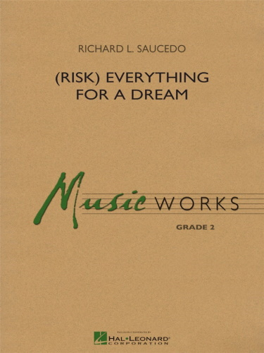 (RISK) EVERYTHING FOR A DREAM (score & parts)