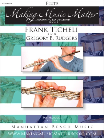 MAKING MUSIC MATTER Book 1 Flute