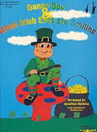 DANNY BOY & WHEN IRISH EYES ARE SMILING