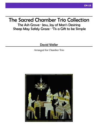 THE SACRED CHAMBER TRIO COLLECTION