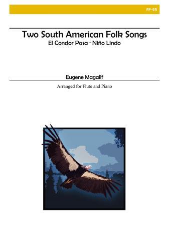 TWO SOUTH AMERICAN FOLK SONGS