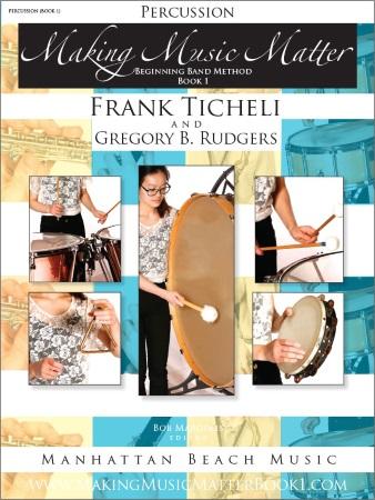 MAKING MUSIC MATTER Book 1 Percussion