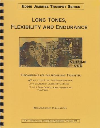 LONG TONES, FLEXIBILITY AND ENDURANCE Volume 1