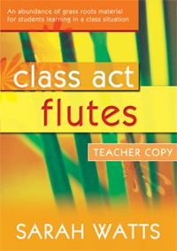 CLASS ACT FLUTES Teacher's Book