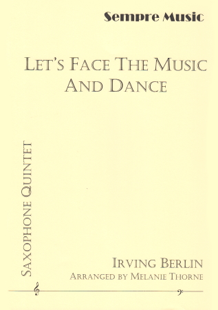 LET'S FACE THE MUSIC AND DANCE (score & parts)