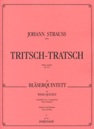 TRITSCH-TRATSCH POLKA Op.214 score & parts