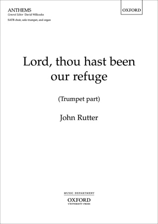 LORD, THOU HAST BEEN OUR REFUGE (trumpet part)