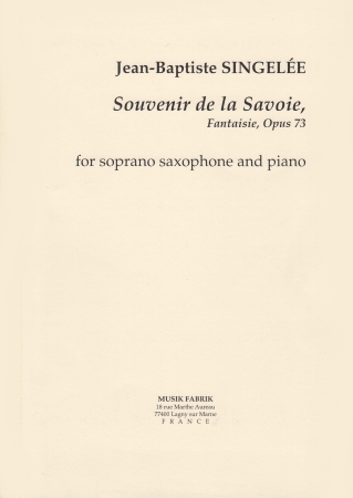 SOUVENIR DE LA SAVOIE Fantaisie Op.73