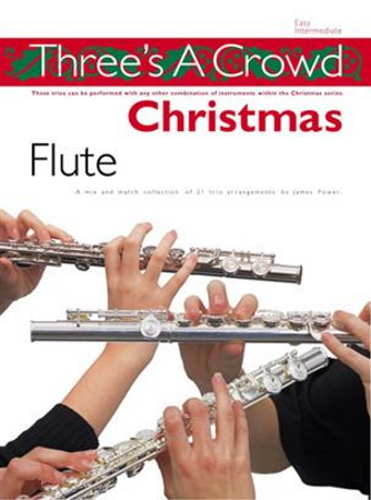 THREE'S A CROWD Christmas Book 4 - Flute