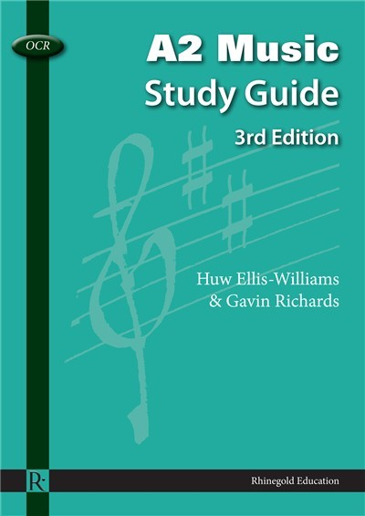 OCR A2 MUSIC STUDY GUIDE 3rd Edition