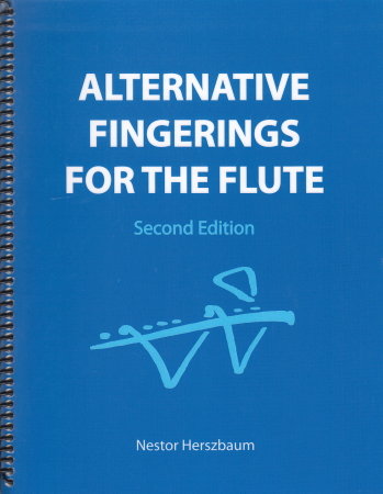 ALTERNATIVE FINGERINGS FOR THE FLUTE (2nd edition)