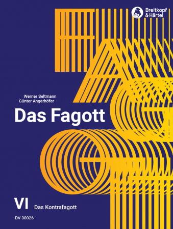 DAS FAGOTT Volume 6: The Contrabassoon