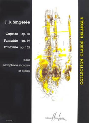 CAPRICE Op.80, FANTAISIE Op.89 & FANTAISIE Op.102