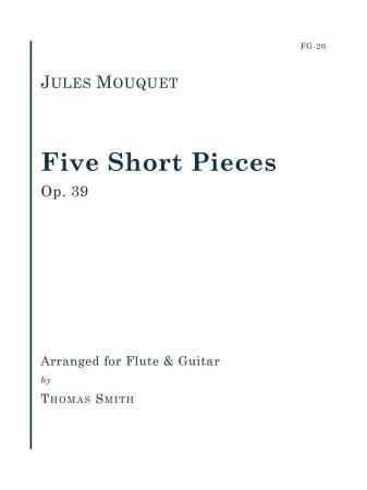 FIVE SHORT PIECES, Op.39