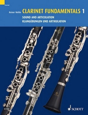 CLARINET FUNDAMENTALS Volume 1 Sound and Articulation